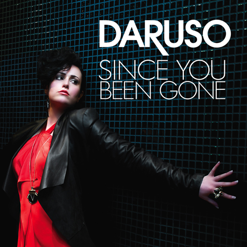 DARUSO Since You Been Gone