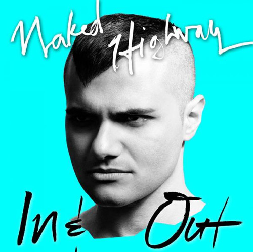 Naked Highway release video & single Cannibal - QUEER ME UP